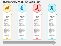 Human Crawl Walk Run Jump High Powerpoint Template