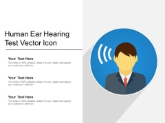 Human Ear Hearing Test Vector Icon Ppt PowerPoint Presentation File Background PDF