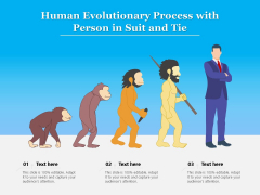 Human Evolutionary Process With Person In Suit And Tie Ppt PowerPoint Presentation Summary Infographic Template PDF