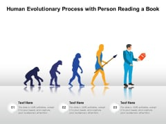 Human Evolutionary Process With Person Reading A Book Ppt PowerPoint Presentation Visual Aids Portfolio PDF