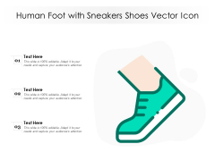 Human Foot With Sneakers Shoes Vector Icon Ppt PowerPoint Presentation Icon Topics PDF