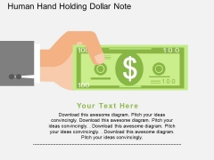Human Hand Holding Dollar Note Powerpoint Templates