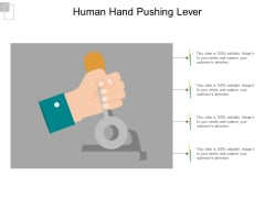 Human Hand Pushing Lever Ppt PowerPoint Presentation Pictures Show