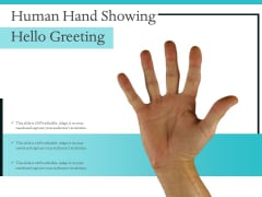 Human Hand Showing Hello Greeting Ppt PowerPoint Presentation Inspiration Influencers PDF