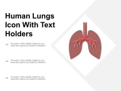 Human Lungs Icon With Text Holders Ppt PowerPoint Presentation Outline Graphics Download