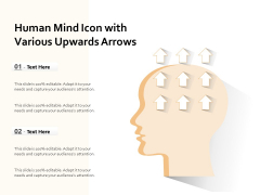 Human Mind Icon With Various Upwards Arrows Ppt PowerPoint Presentation Show Format Ideas PDF