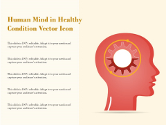 Human Mind In Healthy Condition Vector Icon Ppt PowerPoint Presentation Infographics Display PDF