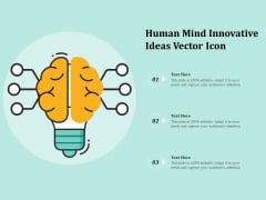 Human Mind Innovative Ideas Vector Icon Ppt PowerPoint Presentation Layouts Format Ideas PDF