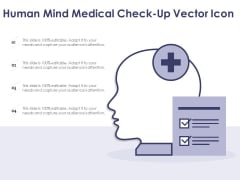Human Mind Medical Check Up Vector Icon Ppt PowerPoint Presentation Show Clipart PDF