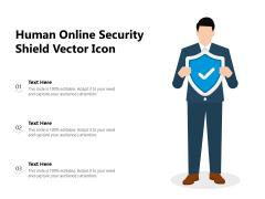 Human Online Security Shield Vector Icon Ppt PowerPoint Presentation Portfolio Gallery PDF