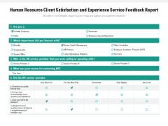 Human Resource Client Satisfaction And Experience Service Feedback Report Ppt PowerPoint Presentation Pictures Clipart Images PDF