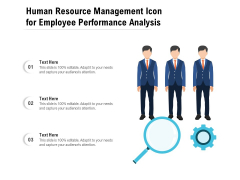 Human Resource Management Icon For Employee Performance Analysis Ppt PowerPoint Presentation Icon Mockup PDF