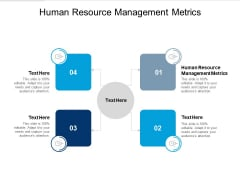 Human Resource Management Metrics Ppt PowerPoint Presentation Outline Example Cpb