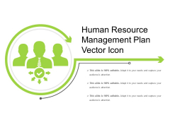 Human Resource Management Plan Vector Icon Ppt PowerPoint Presentation Summary Outfit PDF