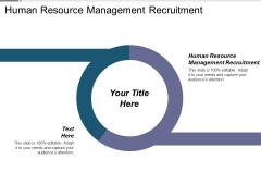 Human Resource Management Recruitment Ppt PowerPoint Presentation Summary Slideshow