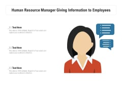 Human Resource Manager Giving Information To Employees Ppt PowerPoint Presentation Inspiration Master Slide PDF