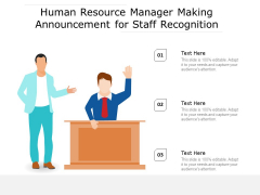Human Resource Manager Making Announcement For Staff Recognition Ppt PowerPoint Presentation Gallery Inspiration PDF