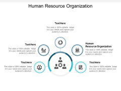Human Resource Organization Ppt PowerPoint Presentation Layouts Tips Cpb