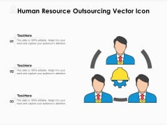 Human Resource Outsourcing Vector Icon Ppt PowerPoint Presentation Icon Backgrounds PDF