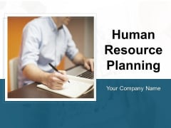 Human Resource Planning Ppt PowerPoint Presentation Complete Deck With Slides