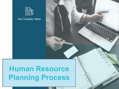 Human Resource Planning Process Ppt PowerPoint Presentation Complete Deck With Slides