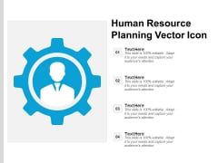Human Resource Planning Vector Icon Ppt PowerPoint Presentation Gallery Graphics Design