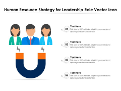 Human Resource Strategy For Leadership Role Vector Icon Ppt PowerPoint Presentation File Sample PDF