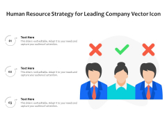 Human Resource Strategy For Leading Company Vector Icon Ppt PowerPoint Presentation Professional Slides PDF