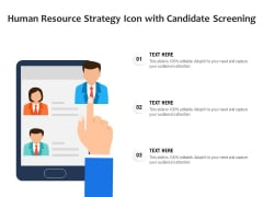 Human Resource Strategy Icon With Candidate Screening Ppt PowerPoint Presentation Professional Clipart Images PDF