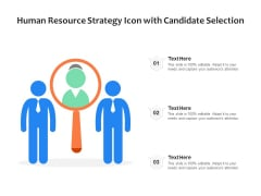 Human Resource Strategy Icon With Candidate Selection Ppt PowerPoint Presentation Model Graphics PDF