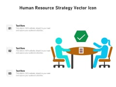 Human Resource Strategy Vector Icon Ppt PowerPoint Presentation Slides Designs Download PDF