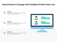 Human Resource Strategy With Candidates Profile Vector Icon Ppt PowerPoint Presentation Professional Mockup PDF