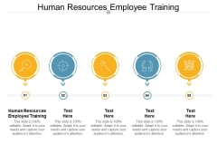 Human Resources Employee Training Ppt PowerPoint Presentation Gallery Graphics Example Cpb