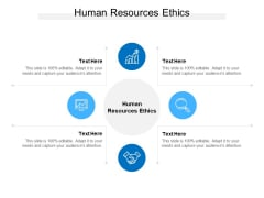 Human Resources Ethics Ppt PowerPoint Presentation Icon Templates Cpb