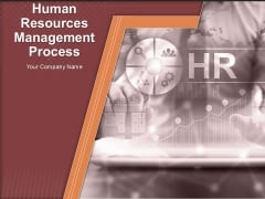 Human Resources Management Process Ppt PowerPoint Presentation Complete Deck With Slides