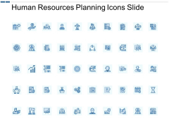 Human Resources Planning Icons Slide Ppt PowerPoint Presentation Summary Model