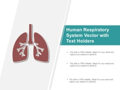 Human Respiratory System Vector With Text Holders Ppt PowerPoint Presentation Gallery Ideas