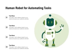 Human Robot For Automating Tasks Ppt PowerPoint Presentation Portfolio Smartart PDF