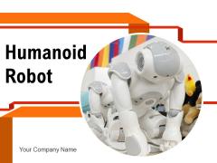 Humanoid Robot Intelligent Human Ppt PowerPoint Presentation Complete Deck