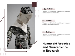 Humanoid Robotics And Neuroscience In Research Ppt PowerPoint Presentation File Maker PDF