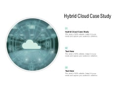 Hybrid Cloud Case Study Ppt PowerPoint Presentation Pictures Mockup Cpb Pdf