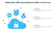 Hybrid Plan With Cloud Network Safety Vector Icon Ppt Icon Graphics PDF
