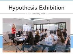 Hypothesis Exhibition Research Computer Ppt PowerPoint Presentation Complete Deck