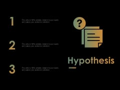 Hypothesis Ppt PowerPoint Presentation Infographic Template Deck