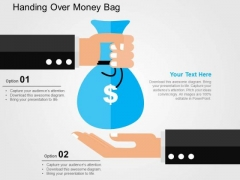 Handing Over Money Bag PowerPoint Templates