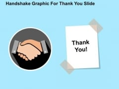 Handshake Graphic For Thank You Slide PowerPoint Templates