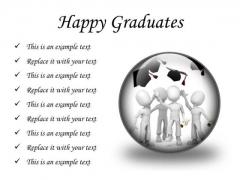 Happy Graduates Success PowerPoint Presentation Slides C