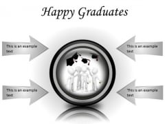 Happy Graduates Success PowerPoint Presentation Slides Cc