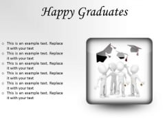 Happy Graduates Success PowerPoint Presentation Slides S