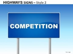 Highways Signs 2 PowerPoint Slides And Ppt Diagram Templates